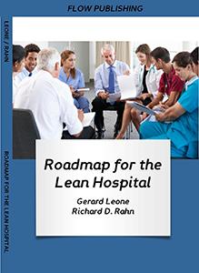 Roadmap for the Lean Hospital